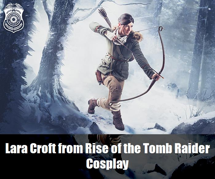 Lara Croft From Rise Of The Tomb Raider Cosplay