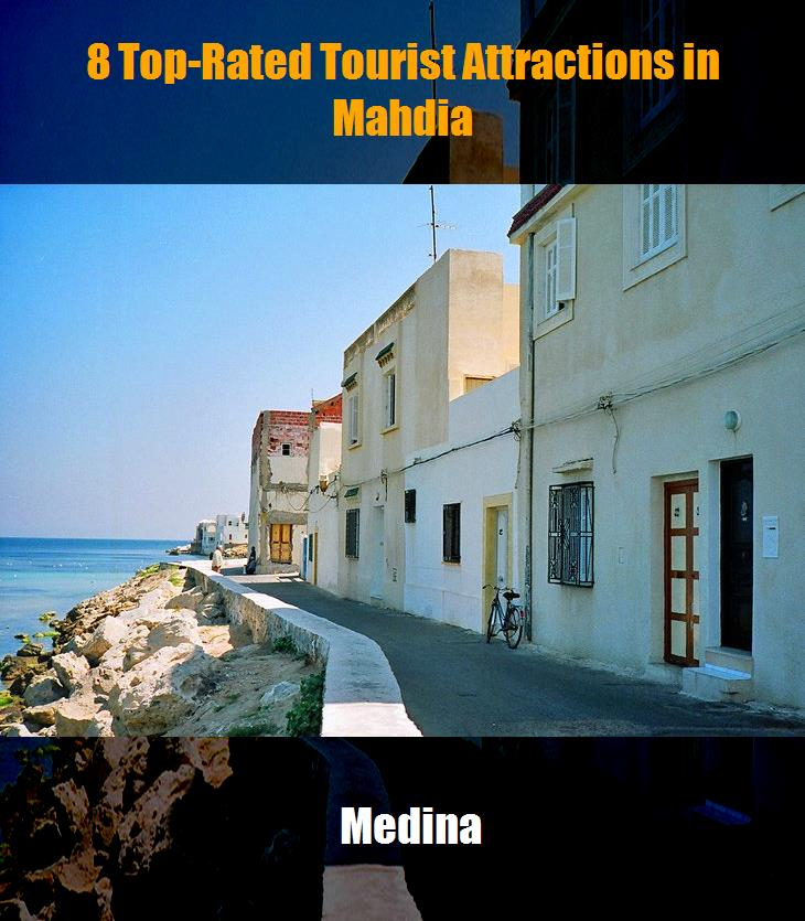 8 Top Rated Tourist Attractions In Mahdia