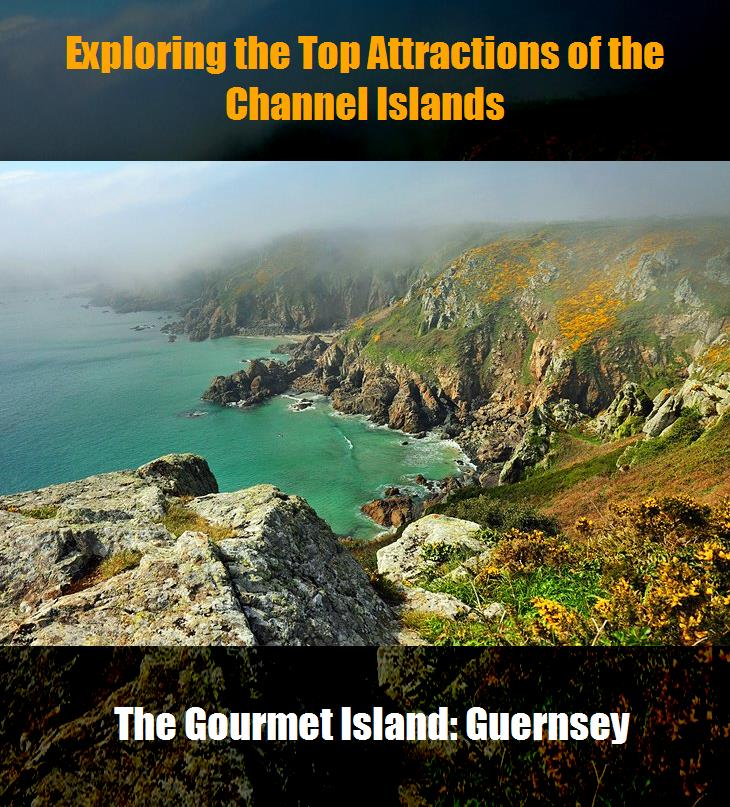 Exploring The Top Attractions Of The Channel Islands